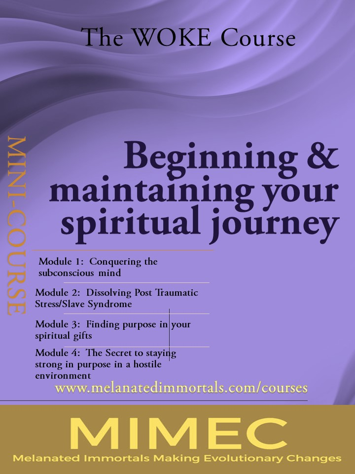 You are currently viewing The Woke Course:  Beginning & Maintaining Your Spiritual Journey